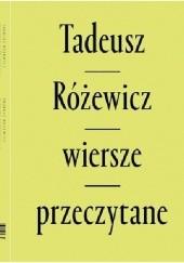 Okładka książki Wiersze przeczytane Tadeusz Różewicz