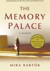 Okładka książki The Memory Palace Mira Bartók