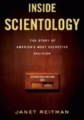 Okładka książki Inside Scientology. The Story of Americas Most Secretive Religion Janet Reitman