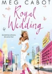 Okładka książki Royal Wedding Meg Cabot