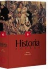 Okładka książki HISTORIA POLSKI (II) lata 1586-1831 Janusz Tazbir,Tomasz Kizwalter,Jacek Staszewski