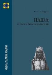 Okładka książki Haida. Żeglarze z Północnego Zachodu Marek Hyjek