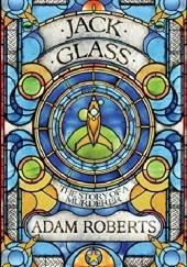 Okładka książki Jack Glass Adam Roberts