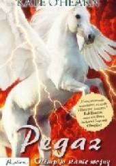 Okładka książki Pegaz. Olimp w stanie wojny Kate O'Hearn