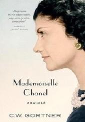 Okładka książki Mademoiselle Chanel Christopher W. Gortner