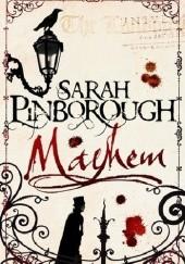 Okładka książki Mayhem Sarah Pinborough