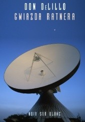 Okładka książki Gwiazda Ratnera Don DeLillo