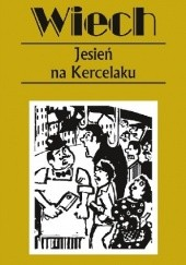 Okładka książki Jesień na Kercelaku Stefan Wiechecki