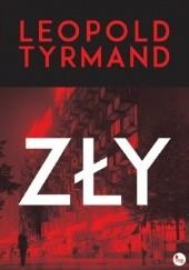 Okładka książki Zły Leopold Tyrmand