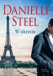 Okładka książki W ukryciu Danielle Steel