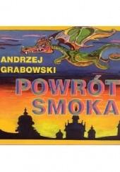 Okładka książki Powrót smoka Andrzej Grabowski