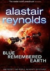 Okładka książki Blue Remembered Earth Alastair Reynolds