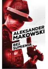 Okładka książki Bez sumienia Aleksander Makowski