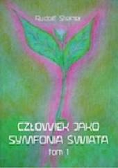 Okładka książki Człowiek Jako Symfonia Świata Tom 1 Rudolf Steiner