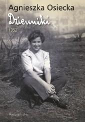 Okładka książki Dzienniki 1952 Agnieszka Osiecka