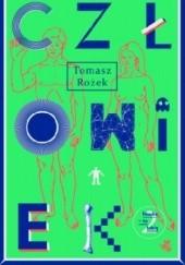 Okładka książki Człowiek Tomasz Rożek