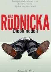 Okładka książki Diabli nadali Olga Rudnicka