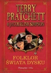 Okładka książki Folklor Świata Dysku Terry Pratchett,Jacqueline Simpson