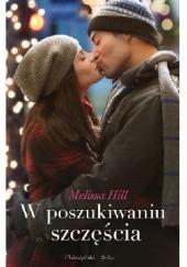 Okładka książki W poszukiwaniu szczęścia Melissa Hill
