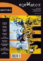 Okładka książki eleWator nr 12 - Krytyka Marcin Baran,Rafał Gawin,Robert Król,Rafał Skonieczny,Jolanta Nawrot,Redakcja kwartalnika eleWator