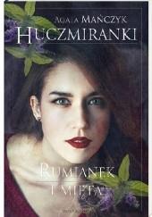 Okładka książki Rumianek i mięta Agata Mańczyk