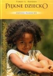 Okładka książki Piękne dziecko Torey Hayden