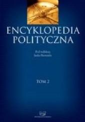 Okładka książki Encyklopedia polityczna Tom 2 Jacek Bartyzel