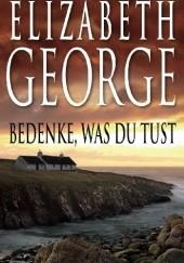 Okładka książki Bedenke, was du tust Elizabeth George