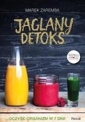 Okładka książki Jaglany detoks Marek Zaremba