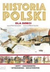 Okładka książki Historia Polski dla dzieci Piotr Skurzyński