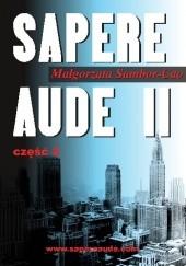 Okładka książki Sapere Aude II część 2 Małgorzata Sambor-Cao