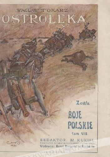 Okładka książki Bitwa pod Ostrołęką Wacław Tokarz