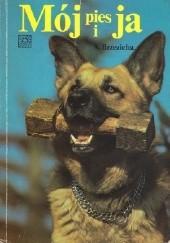 Okładka książki Mój pies i ja Antoni Brzezicha,Barbara Walczyna