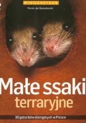 Okładka książki Małe ssaki terraryjne Marcin Jan Gorazdowski