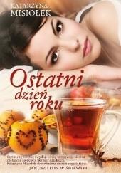 Okładka książki Ostatni dzień roku Katarzyna Misiołek