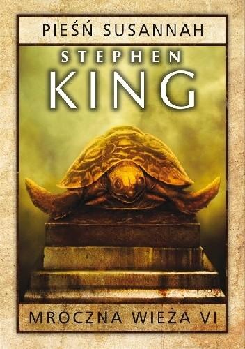Stephen King - Mroczna Wieża - T06 - Pieśń Susannah [audiobook PL]