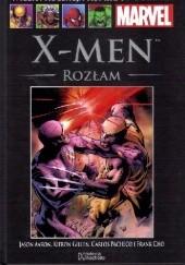 Okładka książki X-Men. Rozłam Jason Aaron,Kieron Gillen,Carlos Pacheco,Frank Cho