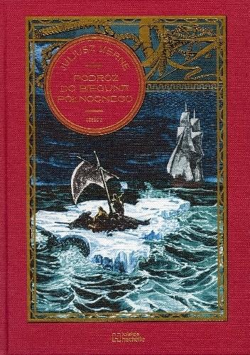 Okładka książki Podróż do Bieguna Północnego - cz. 2 Juliusz Verne