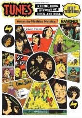 Okładka książki Tunes: A Comic Book History of Rock and Roll Mathias Malzieu,Vincent Brunner