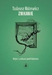 Okładka książki Znikanie Tadeusz Różewicz