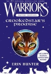 Okładka książki Warriors Super Edition: Crookedstar's Promise Erin Hunter