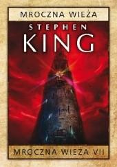Okładka książki Mroczna Wieża Stephen King