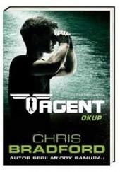 Okładka książki Agent. Okup Chris Bradford