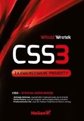 Okładka książki CSS3. Zaawansowane projekty Witold Wrotek