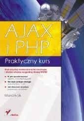 Okładka książki AJAX i PHP. Praktyczny kurs Marcin Lis