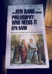 Okładka książki Philosophy: Who Needs It Ayn Rand