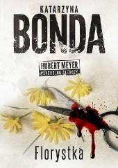 Okładka książki Florystka Katarzyna Bonda