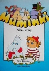 Okładka książki Muminki. Zima i czary Tove Jansson