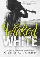 Okładka książki Wicked White Michelle A. Valentine