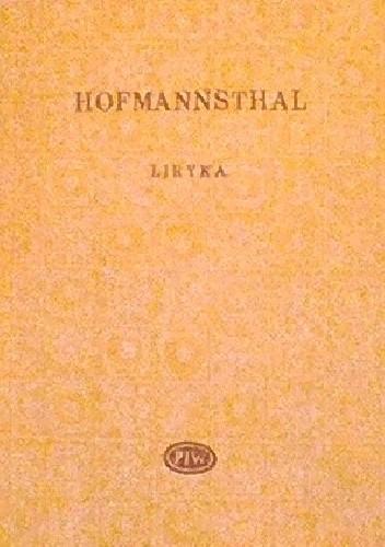 Liryka Hugo Von Hofmannsthal 269591 Lubimyczytaćpl